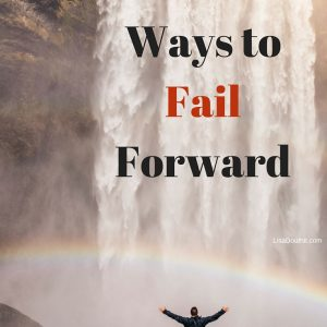 5 ways to fail forward