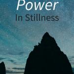 stillness is power